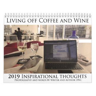 2019 Living Off Coffee and Wine Calendar