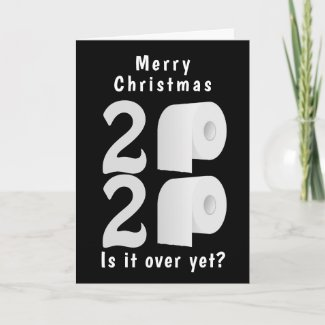 2020 is it over yet Merry Christmas Toilet Roll Card