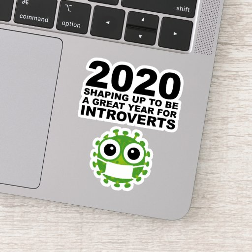 2020 Shaping Up To Be A Great Year For Introverts Sticker