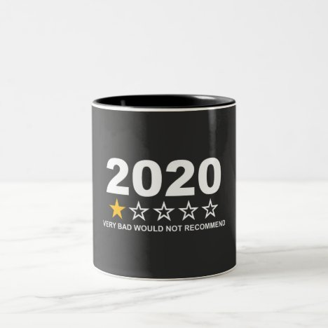 2020 Would Not Recommend Two-Tone Coffee Mug