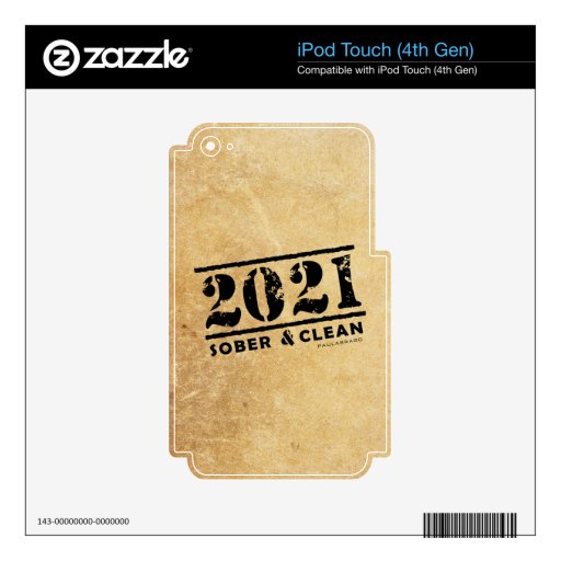 2021 Sober & Clean Recovery Sobriety Encouragement Decal For iPod Touch 4G