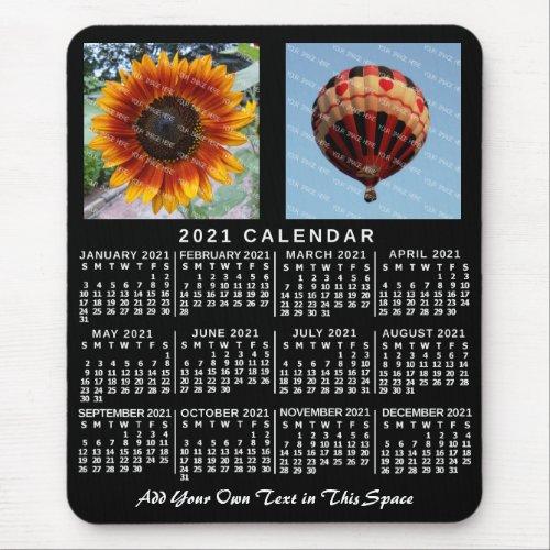 2021 Year Monthly Calendar Black Custom 2 Photos Mouse Pad