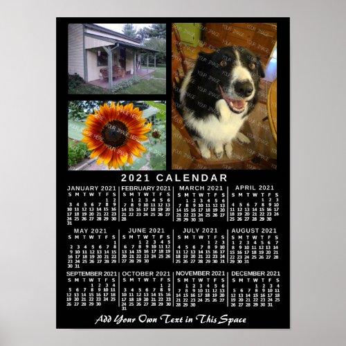2021 Year Monthly Calendar Black Custom 3 Photos Poster