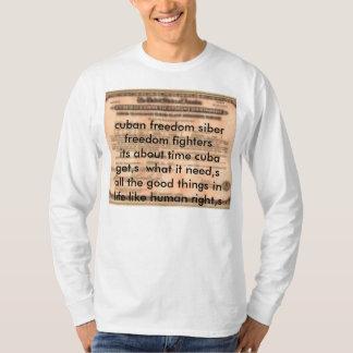 2026067765, cuban freedom siber freedom fighter... T-Shirt