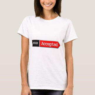 202 - Accepted T-Shirt