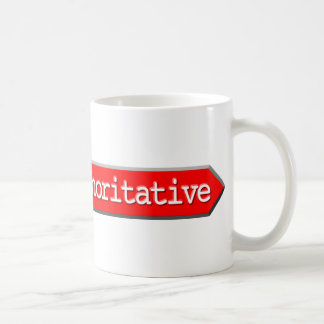 203 - Non Authoritative Coffee Mug