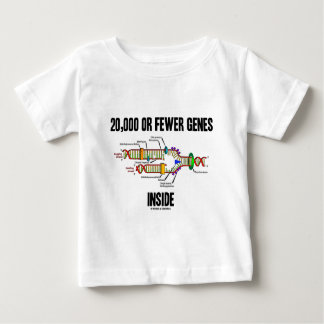 20,000 Or Fewer Genes Inside (DNA Replication) Baby T-Shirt