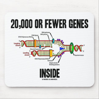 20,000 Or Fewer Genes Inside (DNA Replication) Mouse Pad