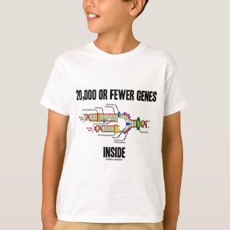 20,000 Or Fewer Genes Inside (DNA Replication) T-Shirt