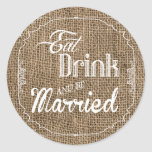 20 - 1.5  Envelope Seal Eat Drink Be Married Burla Round Stickers