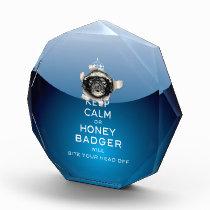 [20.1] Keep Calm or Honey Badger… Acrylic Award