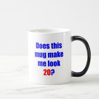 20 Does this mug