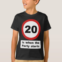 20 is when the Party Starts T-Shirt