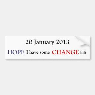 20 January 2013 Bumper Sticker