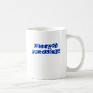 20 kiss my butt coffee mug