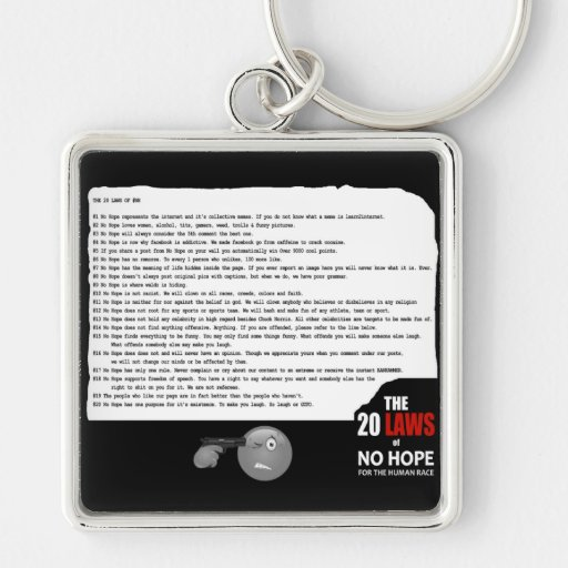 20 Laws of No Hope for the Human Race Key Chain