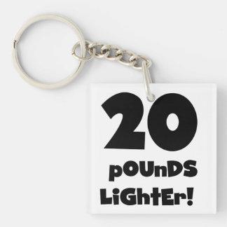 20 Pounds Lighter Keychain
