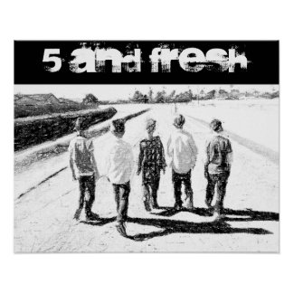 """20"""" x 16"""" Five and Fresh Poster BW"""