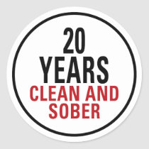 20 Years Clean and Sober Classic Round Sticker