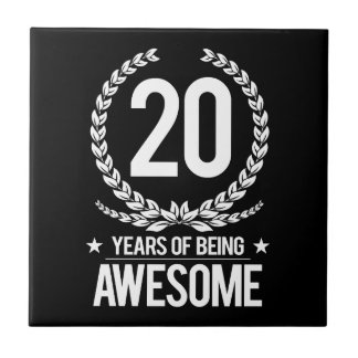 20th Birthday (20 Years Of Being Awesome) Ceramic Tile