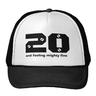 20th Birthday and Feeling Fine Trucker Hat