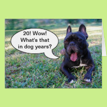 20th Birthday Dog Years French Bulldog Card