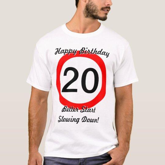 20th Birthday Joke 20 Road Sign Speed Limit T-Shirt