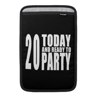 20th Birthday Parties : 20 Today & Ready to Party Sleeve For MacBook Air