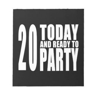 20th Birthday Parties : 20 Today & Ready to Party Memo Notepad