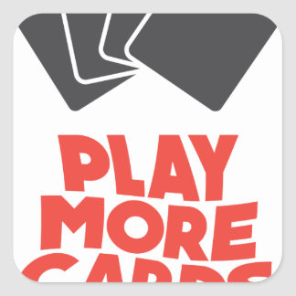 20th February - Play More Cards Day Square Sticker