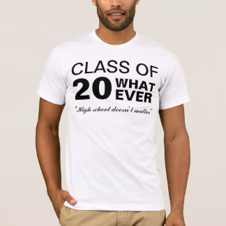 20whatever T-Shirt