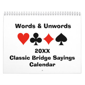 20XX Classic Bridge Sayings Calendar