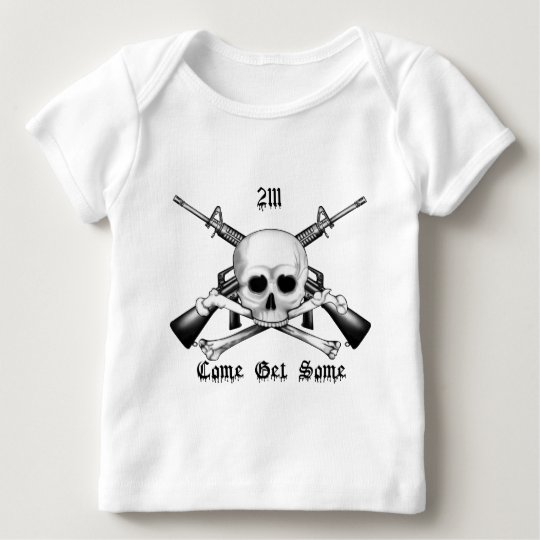 2111 Armorer Come Get Some Baby T-Shirt