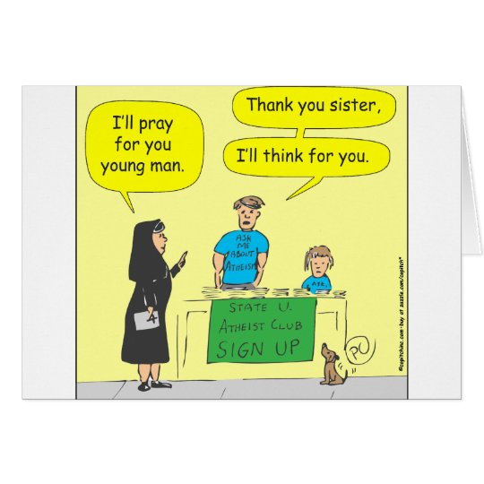 215 Atheist I'll think for you-color cartoon Card