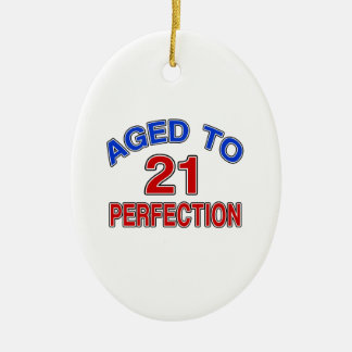 21 Aged To Perfection Ceramic Ornament