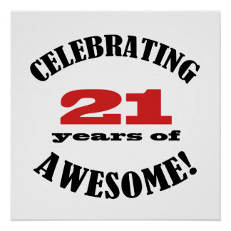 21 and Awesome! Print