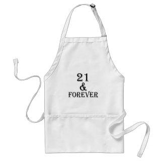 21 And  Forever Birthday Designs Adult Apron