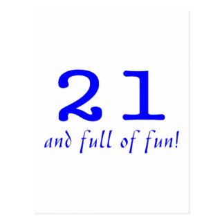 21 And Full Of Fun Blue Postcard