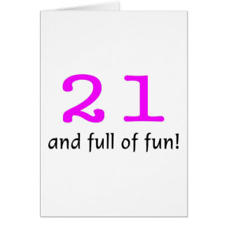 21 And Full Of Fun Pink Black Card