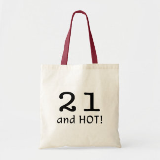21 And Hot Tote Bag