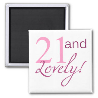 21 and Lovely Birthday Gifts Fridge Magnet