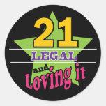 21 and Loving It Classic Round Sticker