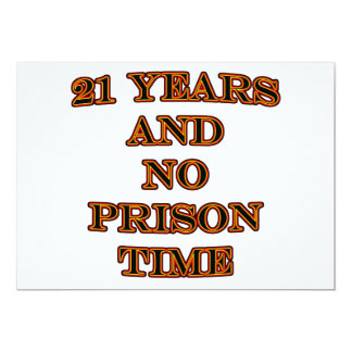 21 and no prison time card