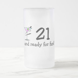 21 And Ready For Fun Martini Frosted Glass Beer Mug