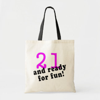 21 And Ready For Fun Pink Bag