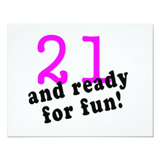 21 And Ready For Fun Pink Card
