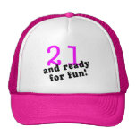 21 And Ready For Fun Pink Hats