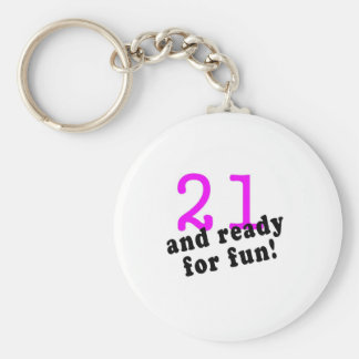 21 And Ready For Fun Pink Keychain