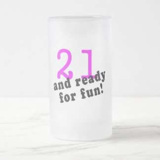 21 And Ready For Fun Pink Mugs