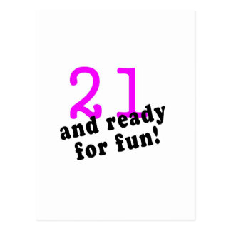 21 And Ready For Fun Pink Postcard